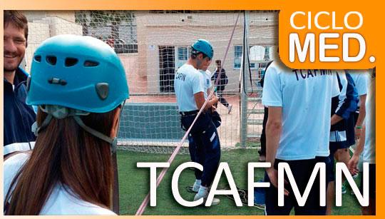 Ciclo Formativo TCAFMN
